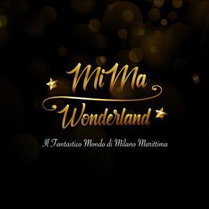 Mima Wonderland Inaugurazione